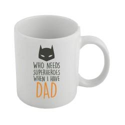 Who need Superheroe-Colored Mug